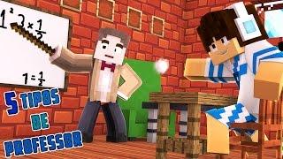 5 TIPOS DE PROFESSOR ‹ Minecraft Machinima ›