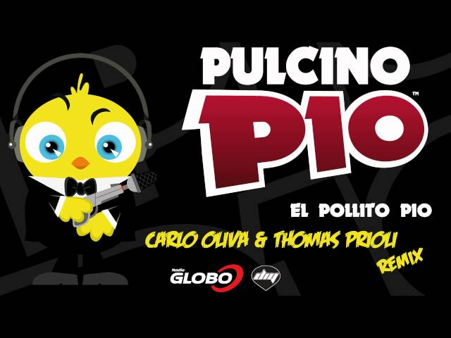 PULCINO PIO - El Pollito Pio (Carlo Oliva & Thomas Prioli remix) [Official] Travel Video