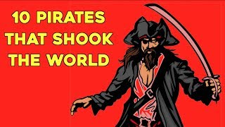 Pirates Of The Caribbean: 10 Pirates That Shook The World