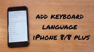 Add keyboard language iPhone 8 / 8 plus