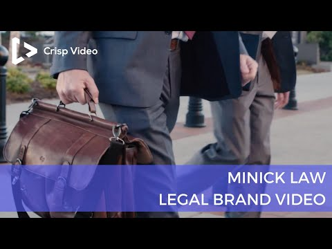 Minick Law - Brand Video | Legal Marketing | Crisp Video Gro