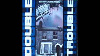 Double Trouble - Love Dont Live Here Anymore (90s Sleng Teng Mix)