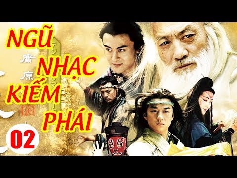 Ngũ Nhạc Kiếm Phái - Tập 2 | Phim Kiếm Hiệp Trung Quốc Hay Nhất - Phim Bộ Thuyết Minh