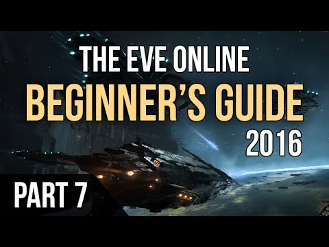 EVE ONLINE►Beginner's Guide 2016 - Part 7 (Weapons, Equipement, Ship Tree)