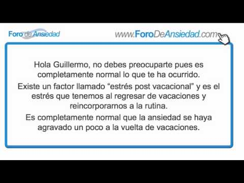 Ansiedad Después De Vacaciones -  Estrés Post Vacacional