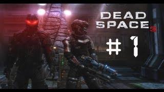 Dead Space 3 Coop [Parte 1]: Reclutando a Isaac