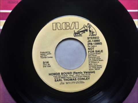 Honor Bound , Earl Thomas Conley , 1985