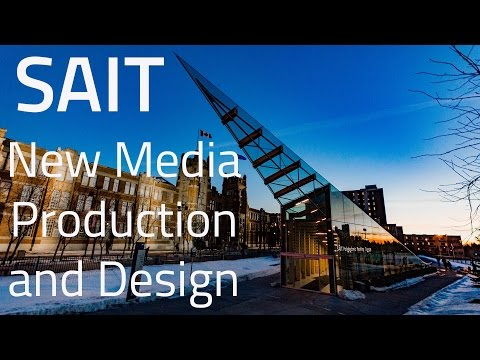New Media Production and Design at SAIT