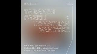 Shifter Session: Taraneh Fazeli and Jonathan Van Dyke