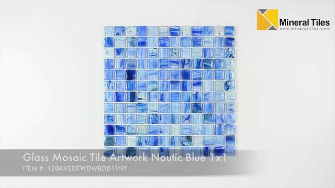 Glass Mosaic Tile Artwork Nautic Blue 1x1 - 120AVEDEWDWBDD11NT - YouTube