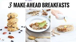 3 Easy, Healthy Make Ahead Breakfasts | Gluten-Free, Vegan | HealthyGroceryGirl.com