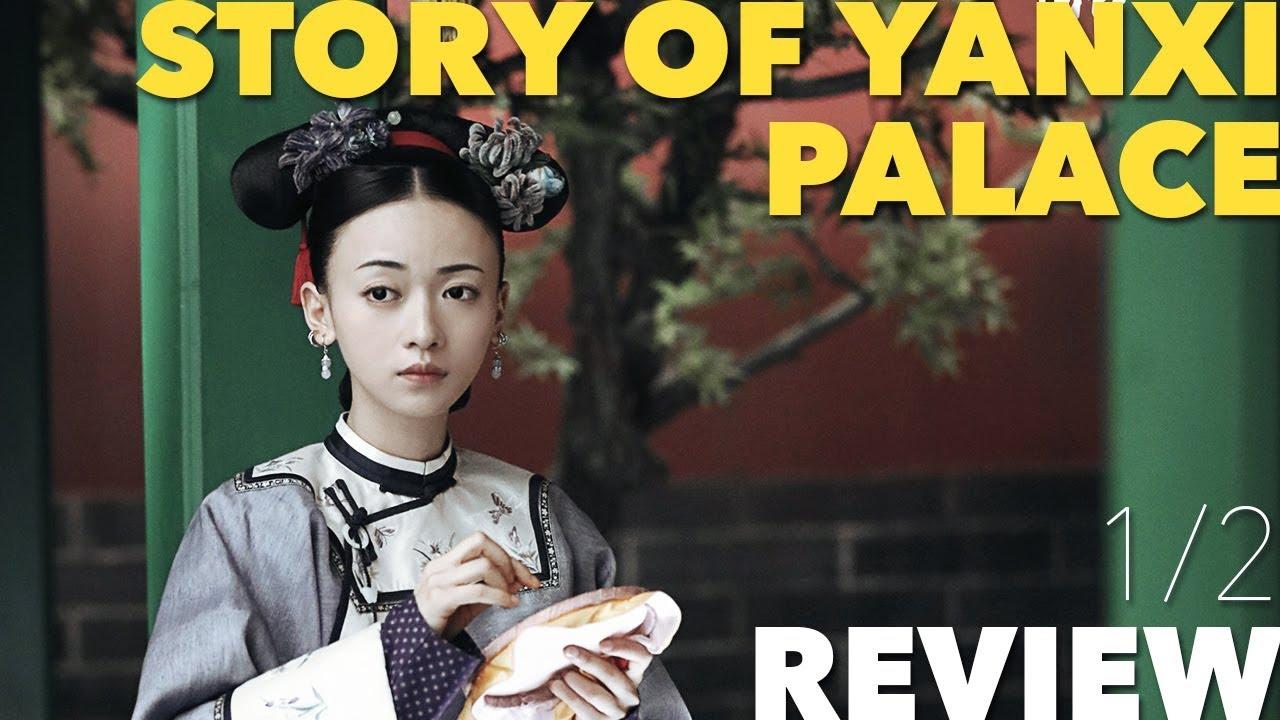 Story of Yanxi Palace - 1/2 Way Review
