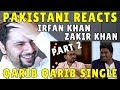 Pakistani Reacts to Zakir Khan | Haq Se Qarib Qarib Single - featuring Irrfan Khan PART 2