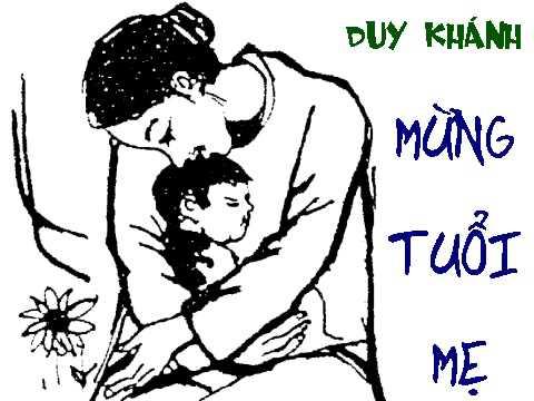 Mừng tuổi mẹ - Duy Khánh