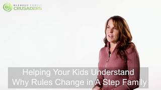 Blended Family Rules and How To Have Your Children Understand Them