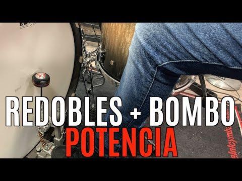 REDOBLES + BOMBO = POTENCIA