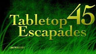 "Tabletop Escapades - Season 2 Episode 45 ""Corpse Damage"""