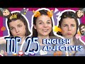 Learn the Top 25 Must-Know English Adjectives!