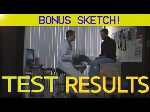 TEST RESULTS  Matt & Dan Bonus Sketch
