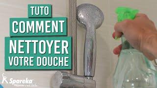 Comment faire l'entretien de sa douche