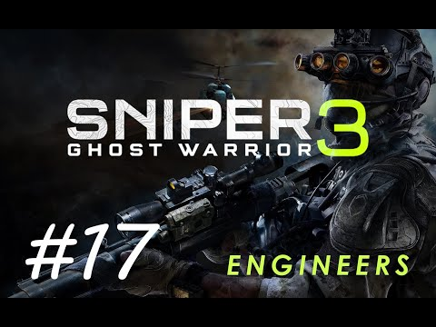 Sniper Ghost Warrior 3 - Game Walkthrough - Engineers |