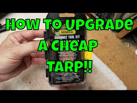 Cheap Tarp Modifications - Adding Grommets - The Tarp Series Part 1