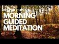 MORNING GUIDED MEDITATION WITH DEEPAK CHOPRA - DAY 5