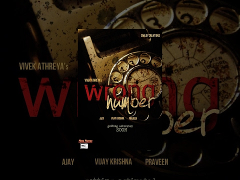WRONG NUMBER - A Telugu Indie Film By Vivek Athreya | ROMANCE | COMEDY | DRAMA - FULL HD thumbnail