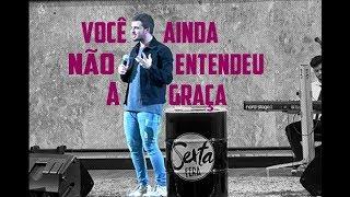 VOCÊ TÁ PERDENDO TODA A GRAÇA DA VIDA | Victor Azevedo