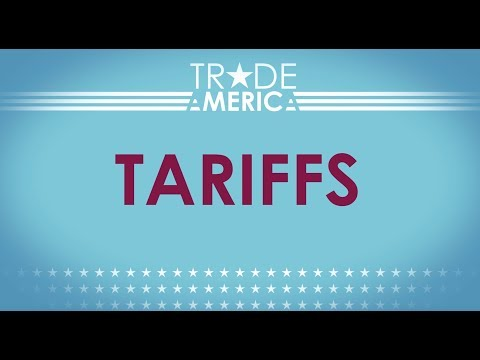 Tariffs explained