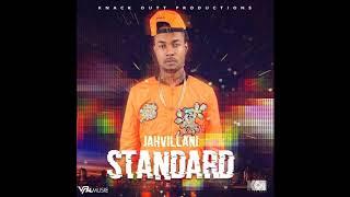 Jahvillani - Standard | Official Audio