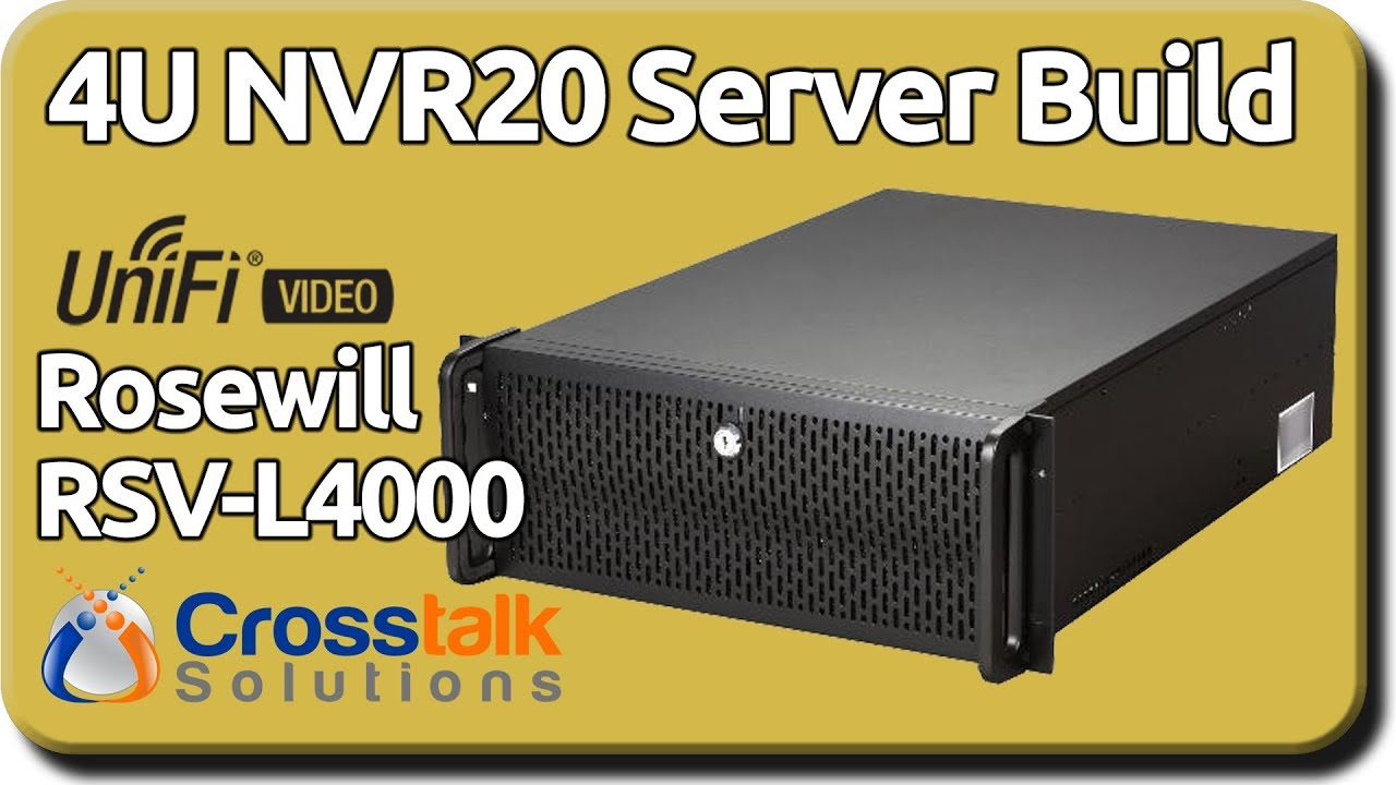 4U NVR20 Server Build - Rosewill RSV-L4000