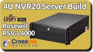 4U NVR20 Server Build - Rosewill RSV-L4000