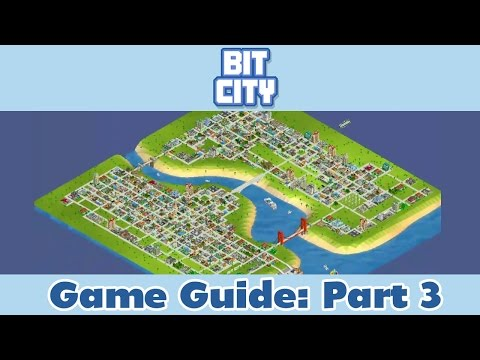 Bit City Level 8 Finally! Game Guide | Part 3