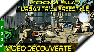 Découverte Urban Trial Freestyle Gameplay FR HD - PC FR PS3 Vita 3DS - Zoom Sur...