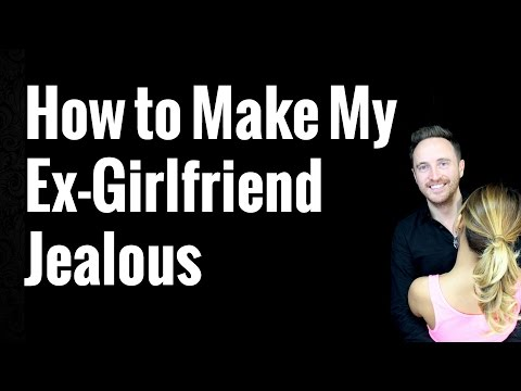How To Make My Ex-Girlfriend Jealous: 7 Mistakes That Guys Make And What To Do Instead!