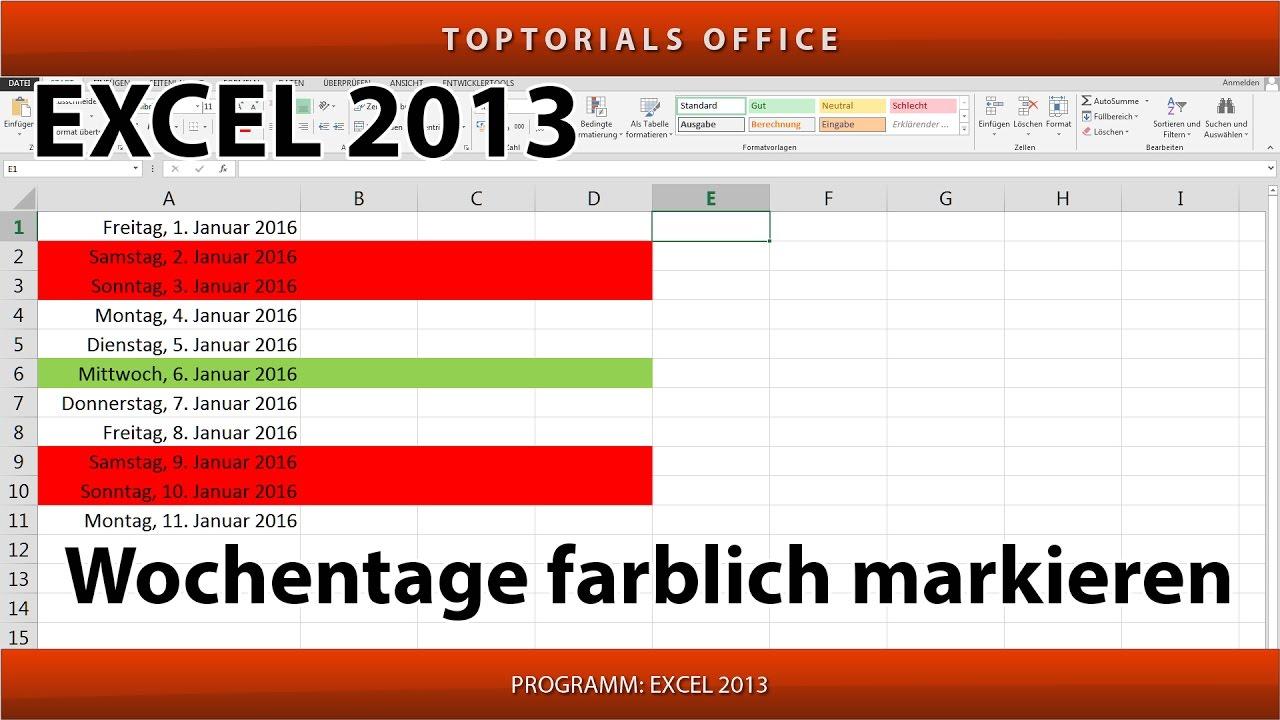 Wochentage / Wochenende farblich markieren (Excel) - YouTube