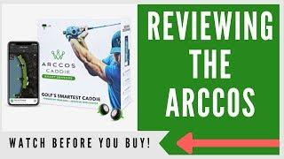 ARCCOS CADDIE SMART SENSORS: AN HONEST REVIEW