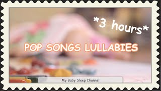 Baby songs - Lullaby rendition of pop songs | soothing baby music for Children