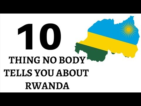 RWANDA: 10 THINGS NOBODY TELLS YOU ABOUT RWANDA, BUSINESS IN AFRICA,AFRICAN,AFRICA NEWS
