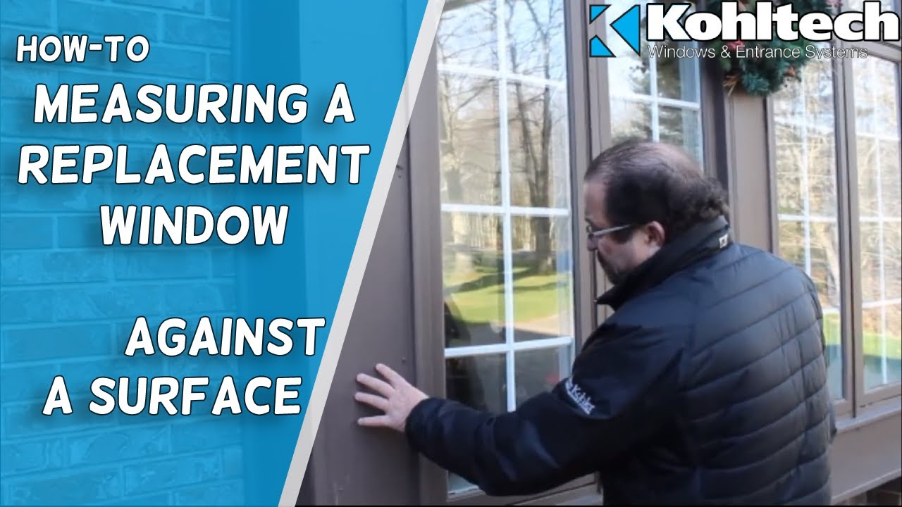 Measuring A Replacement Window Against Surafce