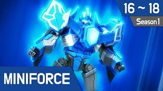 Miniforce Season 1 Ep 16~18