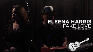 ELEENA HARRIS - FAKE LOVE (MALAY COVER) | BTS (방탄소년단)