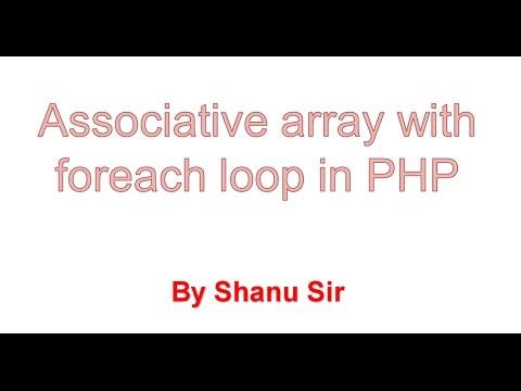 Foreach Loop With Associative Array
