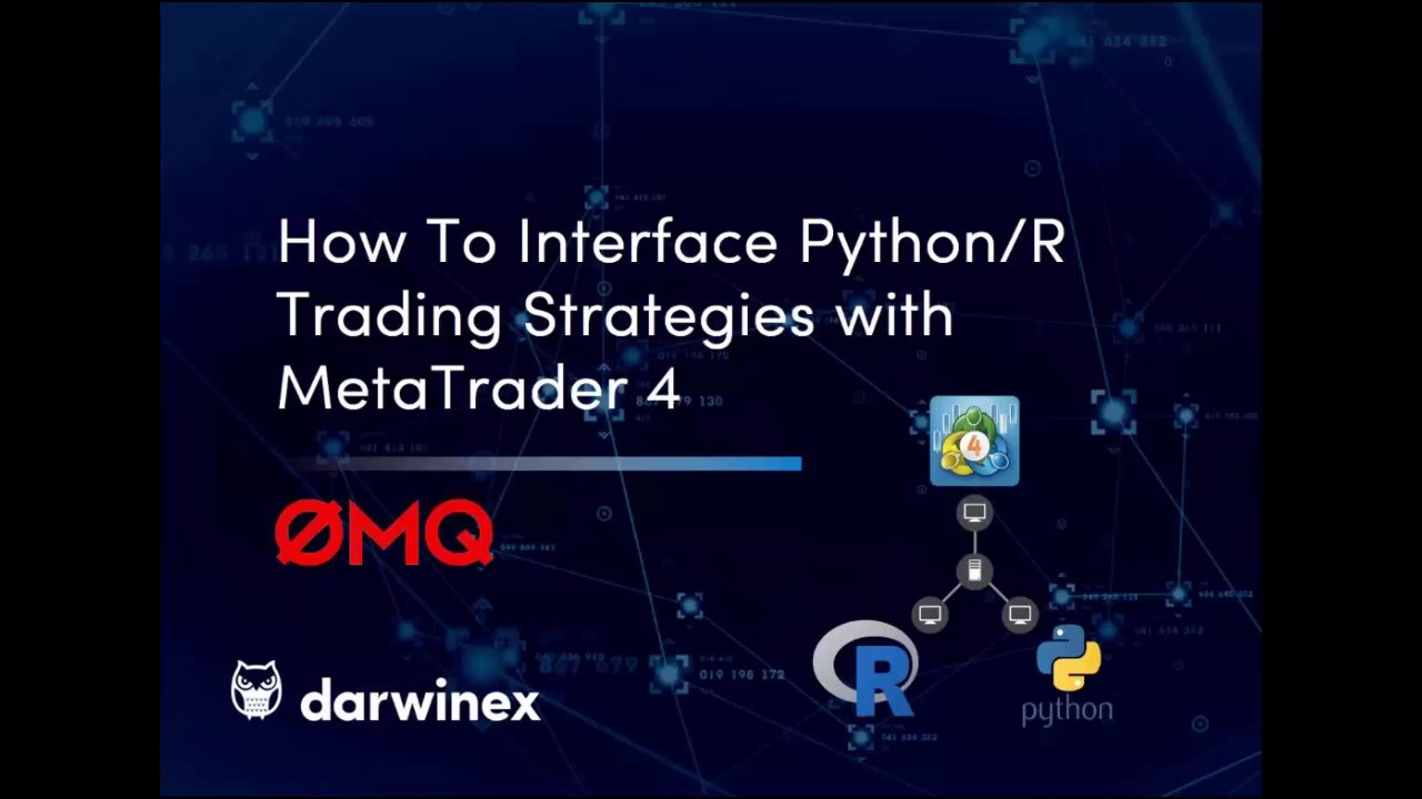 How to Interface Python/R Algorithmic Trading Strategies with MetaTrader 4