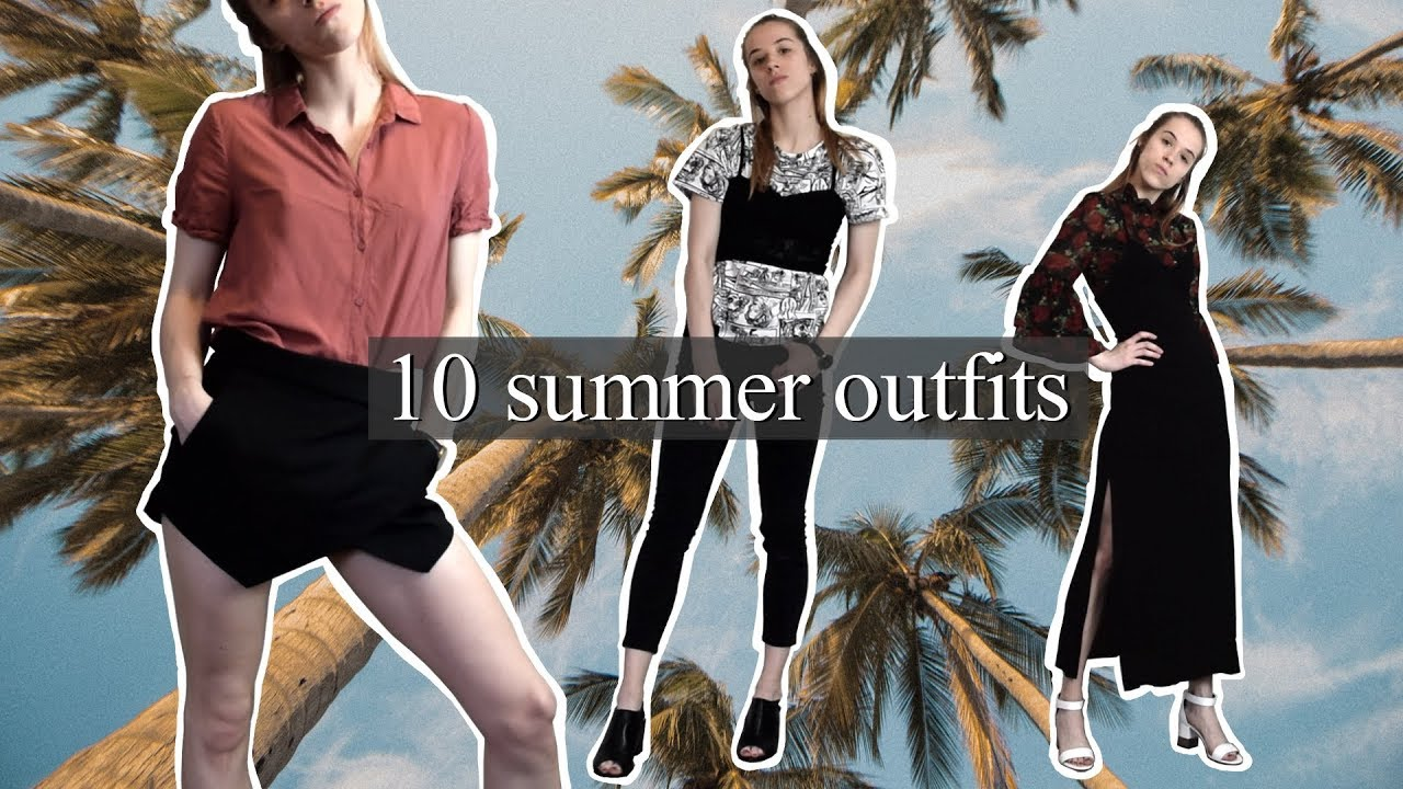 10 Summer Outfits 2