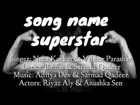 Superstar Riyaz Aly Anushka Sen Neha Kakkar Vibhor Parashar Sarmad Raghav Gaana Youtube