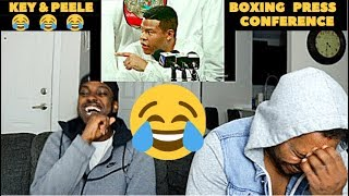 KEY & PEELE BOXING PRESS CONFERENCE SKIT REACTION!!