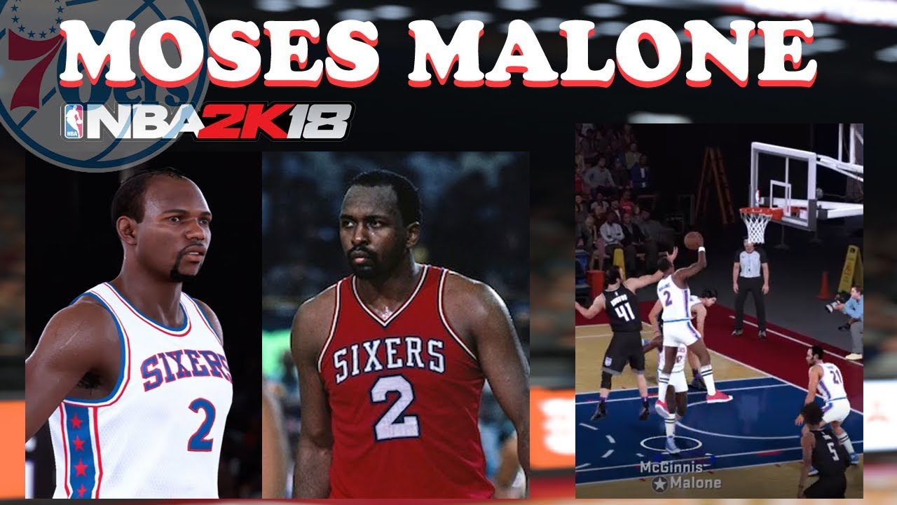 NBA 2K18 Moses Malone Sixers Gameplay Chairman of the Boards