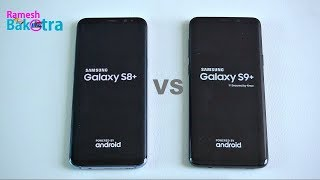 Samsung Galaxy S9 Plus vs S8 Plus SpeedTest and Camera Compare